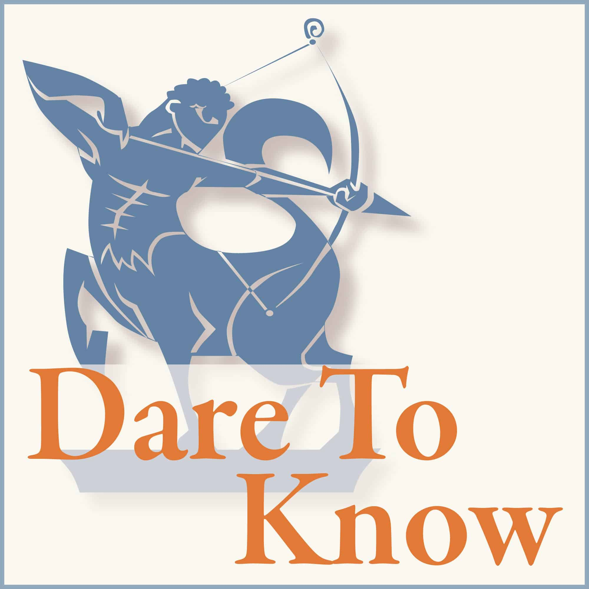 Dare to Know podcast logo