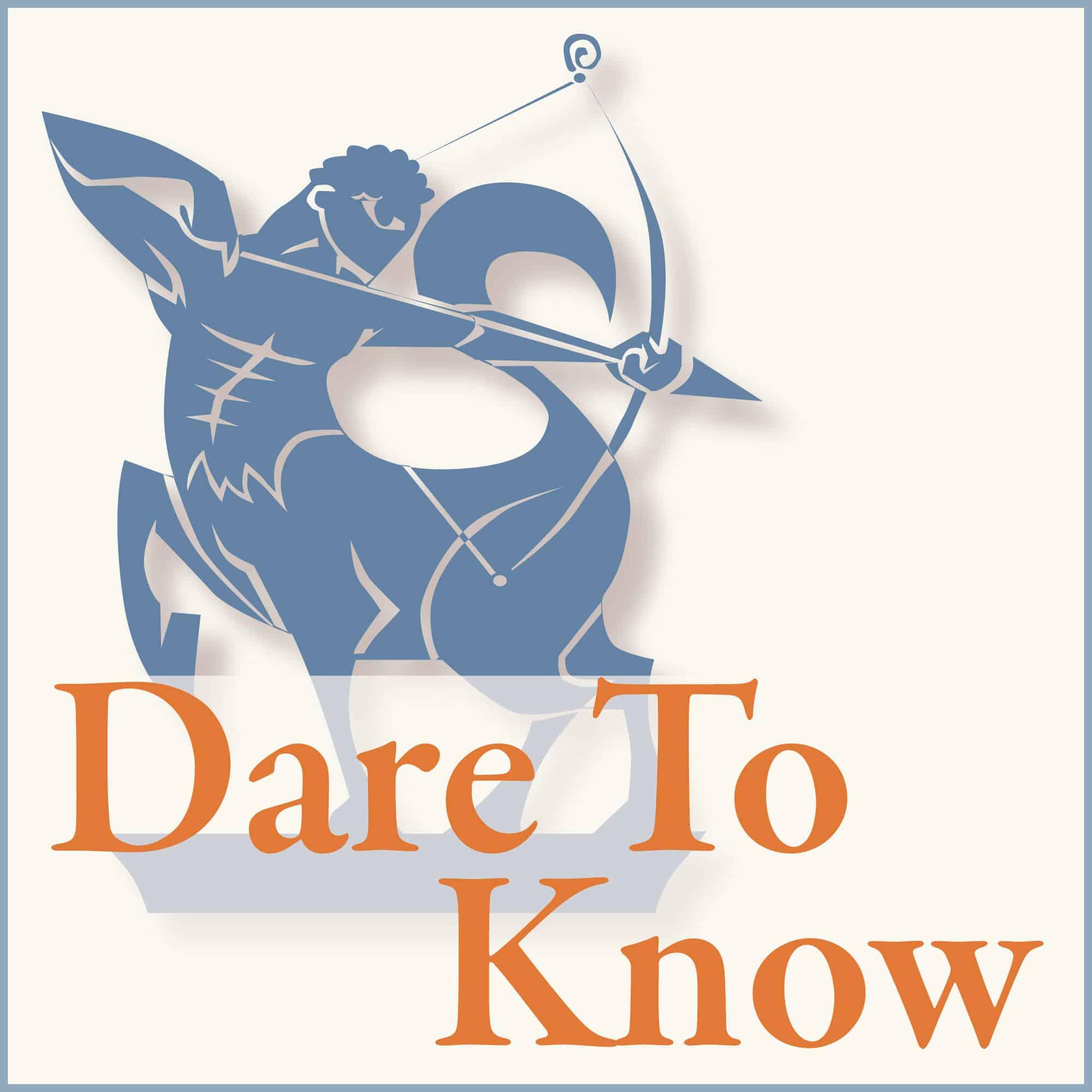 Dare to Know podcast logo
