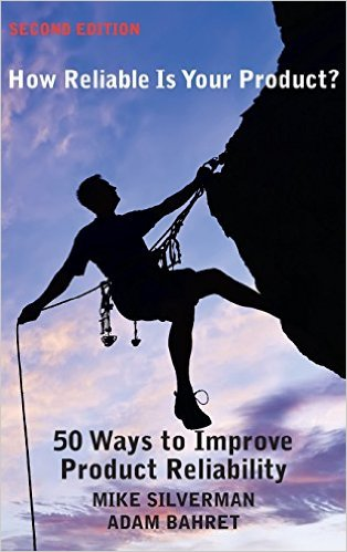 How Reliable Is Your Product? 50 Ways to Improve Product Reliability