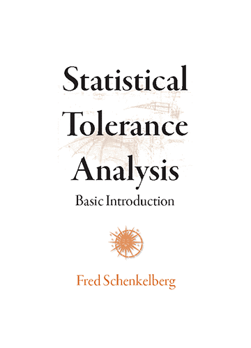 Statistical Tolerance Analysis — Basic Introduction
