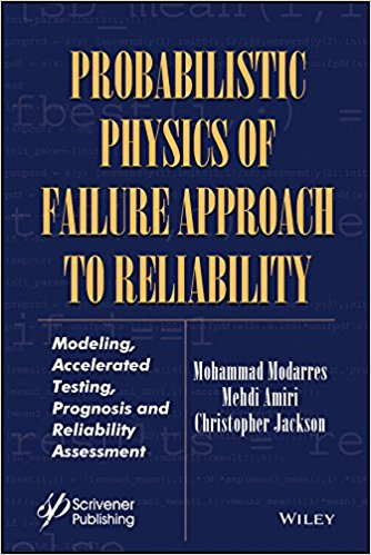 Probabilistic Physics of Failure Approach to Reliability: Modeling, Accelerated Testing, Prognosis and Reliability Assessment