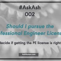 Should I get my Professional Engineer License?