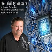 RM 033: Altium's Judy Warner Interviews Reliability Matter's Host Mike Konrad on the Subject of Cleaning for Reliability